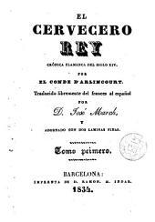 El Cervecero rey, 1: crónica flamenca del siglo XIV