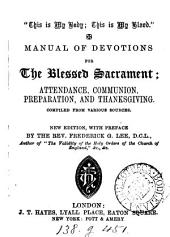 Manual of devotions for the blessed sacrament; compiled from various sources