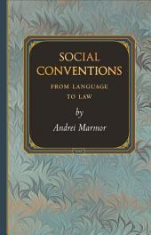 Social Conventions: From Language to Law