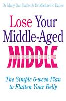 Lose Your Middle Aged Middle PDF