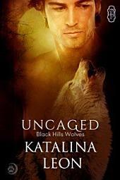 Uncaged (Black Hills Wolves #25): Black Hills Wolves
