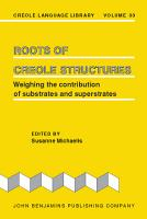 Roots of Creole Structures PDF