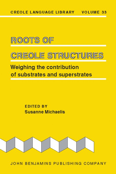 Roots of Creole Structures