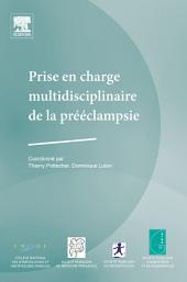 Prise en charge multidisciplinaire de la prééclampsie