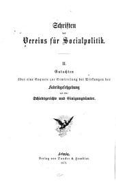 Ueber Fakrikgesetzgebung, Schiedsgerichte und Einigungsämter: Gutachten auf Veranlassung der Eisenacher Versammlung zur Besprechung der socialen Frage