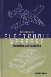 Introduction to Electronic Warfare Modeling