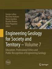 Engineering Geology for Society and Territory - Volume 7: Education, Professional Ethics and Public Recognition of Engineering Geology