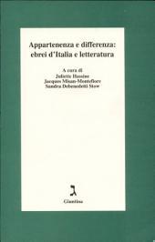 Appartenenza e differenza: ebrei d'Italia e letteratura