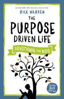 The Purpose Driven Life Devotional for Kids PDF
