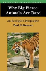 Why Big Fierce Animals are Rare PDF