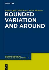 Bounded Variation and Around