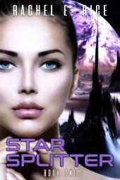 "Free Space Love ""Star Splitter"" (An Alien Science Fiction Paranormal Space Adventure Erotic Romance ) Book 1: free space love adventurescience fiction paranormal fantasy alien erotic romance"
