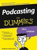 Podcasting f  r Dummies PDF