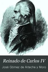 Reinado de Carlos IV: Volumen 2