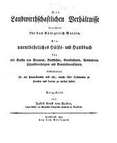 Die landwirthschaftlichen Verhältnisse berechnet für das Königreich Baiern