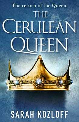The Cerulean Queen PDF