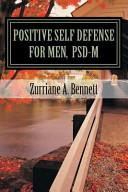 Positive Self Defense for Men, PSD-M