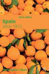 Spain since 1812: Edition 3