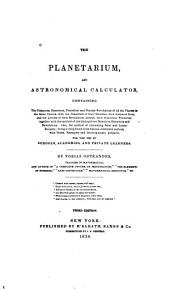 The Planetarium, and Astronomical Calculator