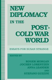 New Diplomacy In The Post-Cold-War World