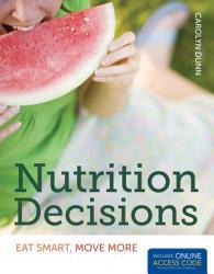Nutrition Decisions: Eat Smart, Move More