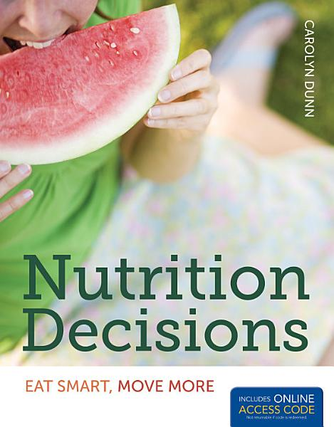 Nutrition Decisions Eat Smart Move More