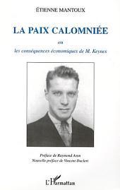 LA PAIX CALOMNIÉE: ou les conséquences économiques de M. Keynes