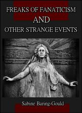 Freaks of Fanaticism : and Other Strange Events