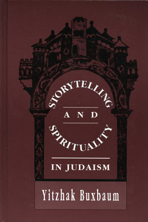 Storytelling and Spirituality in Judaism PDF