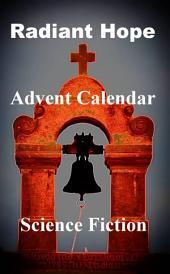Radiant Hope: - Advent Calendar -