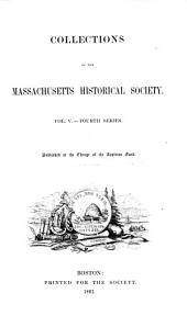 Collections of the Massachusetts Historical Society: Volume 35; Volume 45