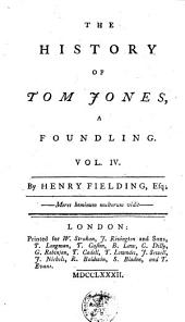 The History of Tom Jones, a Foundling: Volume 4