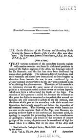From the Philosophical Magazine and Annals for June 1829. LIX. On the Relations of the Tertiary and Secondary Rocks Forming the Southern Flanks of the Tyrolese Alps Near Bassano