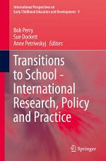 Transitions to School - International Research, Policy and Practice
