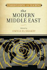 Understanding and Teaching the Modern Middle East