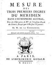 Mesure des trois premiers degrés du méridien dans l'hémisphere austral