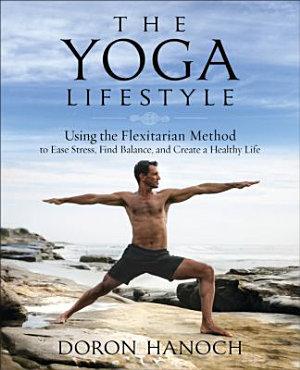 The Yoga Lifestyle