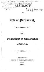 Abstract of Acts of Parliament, relating to the Worcester & Birmingham Canal