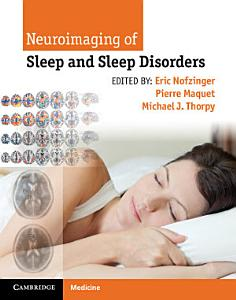 Neuroimaging of Sleep and Sleep Disorders