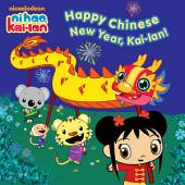 Happy Chinese New Year, Kai-lan! (Ni Hao, Kai-lan)
