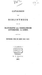 Catalogus van de bibliotheek der Maatschappij van Nederlandsche Letterkunde, te Leiden: Bijvoegsel over de jaren 1848-1852