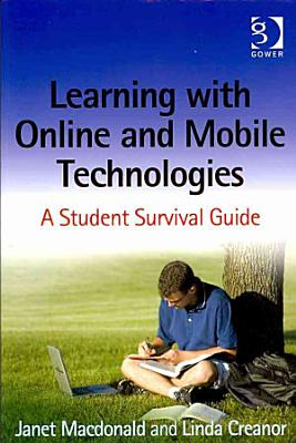 Learning with Online and Mobile Technologies PDF