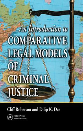 An Introduction to Comparative Legal Models of Criminal Justice PDF