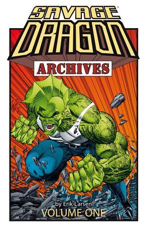 Savage Dragon Archives Vol  1 PDF