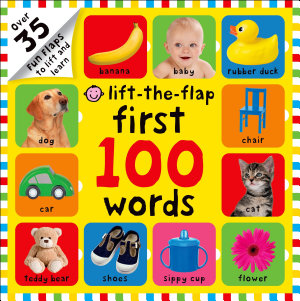 First 100 Words Lift the Flap