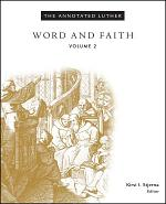 The Annotated Luther, Volume 2