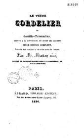 Le vieux Cordelier de Camille Desmoulins,...: précédée d'un Essai sur la vie et les écrits de l'auteur