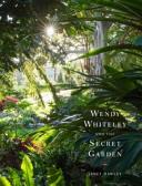 Wendy Whiteley and the Secret Garden