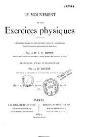 Le mouvement et les exercices physiques: leçons pratiques sur les systèmes osseux et musculaires, faites à l'Association philotechnique de Saint-Denis