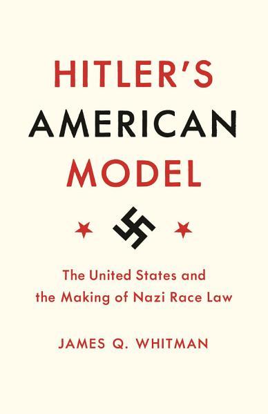 Download Hitler s American Model Book